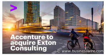 Accenture Announces Intent to Acquire Strategy and Business Management Consultancy Exton Consulting - Business Wire