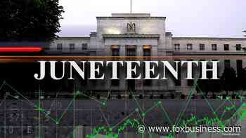 Juneteenth holiday sends Federal Reserve, NYSE scrambling - Fox Business