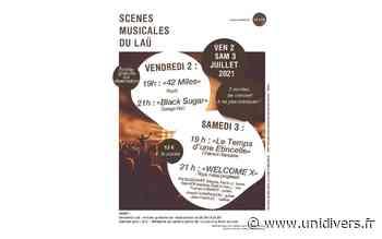 Scènes musicales du Laü: « 42 miles » Pau vendredi 2 juillet 2021 - Unidivers