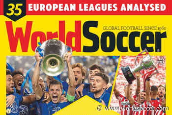 World Soccer July 2021 – Available Now