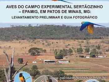 Obra sobre aves do campo experimental Sertãozinho em Patos de Minas é lançada no Brasil - Patos em Destaque