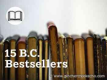 B.C.: 15 bestselling books for the week of June 5 - Pincher Creek Echo