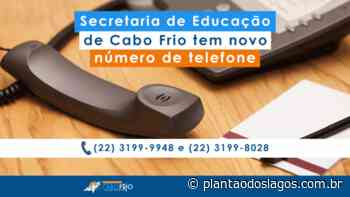 Secretaria de Educação de Cabo Frio tem novo número de telefone - Plantao dos Lagos