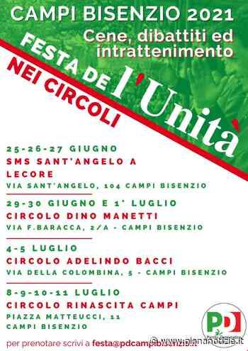 """Pd, a Campi Bisenzio la """"Festa de l'Unità"""" sarà itinerante e si sposterà di circolo in circolo - piananotizie.it"""
