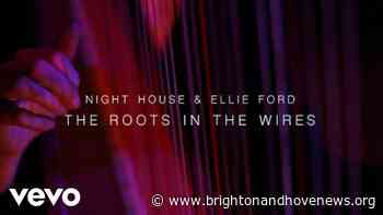 Brighton and Hove News » Brighton based Night House announce special concert - Brighton and Hove News