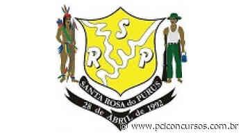 Processo Seletivo da Prefeitura de Santa Rosa do Purus - AC é retificado - PCI Concursos