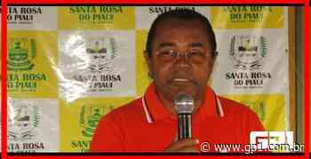 Prefeito diz que Santa Rosa do Piauí não teve contas bloqueadas - GP1