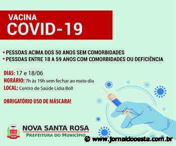 COVID-19: Vacinação não para em Nova Santa Rosa – Jornal do Oeste - Jornal do Oeste