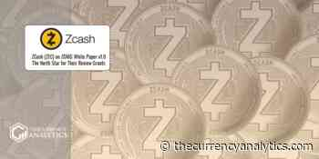 ZCash (ZEC) on ZOMG White Paper v1.0 The North Star for Their Review Grants - The Cryptocurrency Analytics