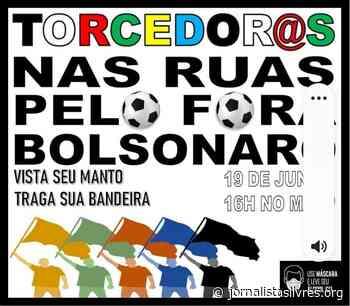 DIA 19: torcidas antifascistas se unem pelo #forabolsonaro na Paulista - Jornalistas Livres