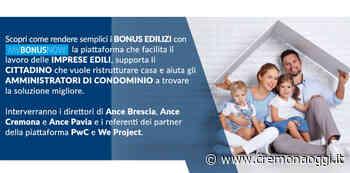 """Ance Cremona, Brescia e Pavia Ecco il sito """"My Bonus Now"""" - Cremonaoggi"""