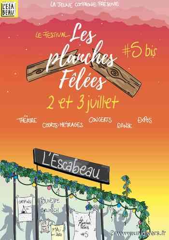 Festival Les Planches Fêlées Jeune Cie du Théâtre de l'Escabeau Briare vendredi 2 juillet 2021 - Unidivers
