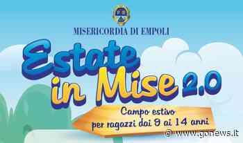 Misericordia Empoli organizza 'Estate in Mise 2.0' - gonews