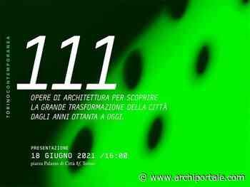 111 ARCHITETTURE – TORINO CONTEMPORANEA - Archiportale.com