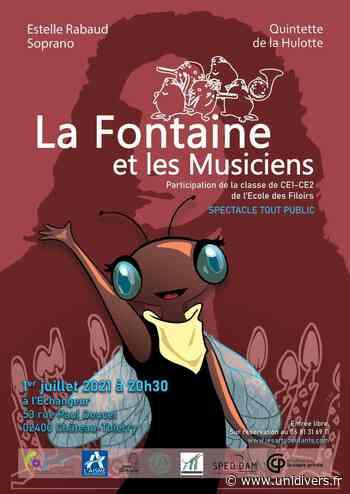CONCERT : La Fontaine et les Musiciens Château-Thierry jeudi 1 juillet 2021 - Unidivers
