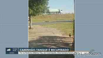 Suspeitos roubam caminhão-tanque em Artur Nogueira; dois foram presos - G1