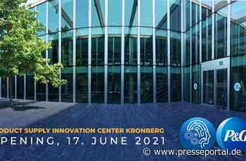 P&G eröffnet neues globales Product Supply Innovation Center in Kronberg im Taunus, um Innovationen für... - Presseportal.de