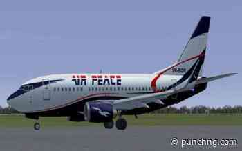 Air Peace commences flight operations to Ilorin - Punch Newspapers