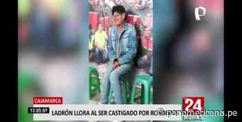 Cajamarca: ronderos castigan a ladrón y este se pone a llorar - Panamericana Televisión