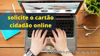 Gestão de projetos Moradores podem solicitar o Cartão Cidadão pelo site da Prefeitura de Louveira 18 - Portal da cidade