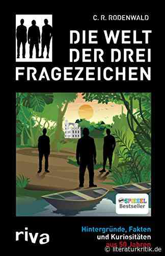 """Literaturkritik – Der Podcast - Folge 1: CR Rodenbach über """"Die drei ???"""" - literaturkritik.de"""