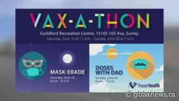 Fraser Health's 32-hour Vax-a-thon