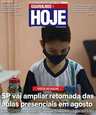 Jornal Guarulhos Hoje - Ed. 3222 - 17/06/2021 - Guarulhos Hoje