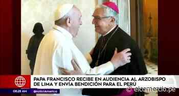 Papa Francisco recibe al arzobispo de Lima en audiencia - El Comercio Perú