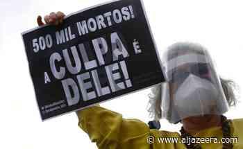 Brazil passes 500,000 COVID deaths as anti-gov't protesters rally - Al Jazeera English