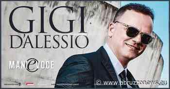 Gigi D'Alessio in concerto a Francavilla al mare: info e biglietti - Abruzzonews
