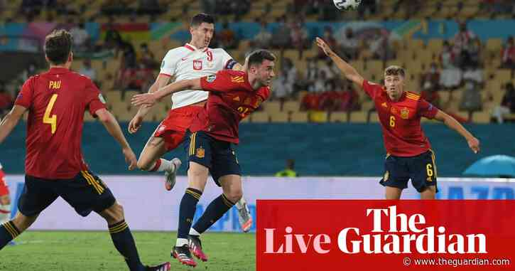 Spain 1-1 Poland: Euro 2020 – as it happened
