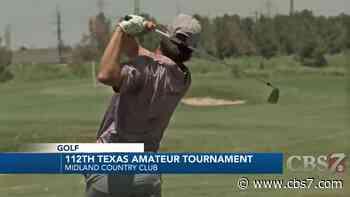 112th Texas Amateur begins in Midland - CBS7 News
