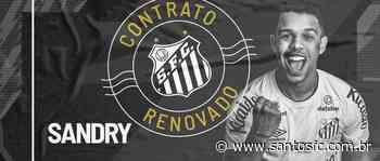 Menino da Vila, Sandry renova com o Santos FC até 31 maio de 2026 - Santos F.C.