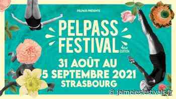 Pelpass Festival 2021 : l'asso Pelpass revient au Jardin des deux rives à Strasbourg – J'aime les festivals   Actualités, tendances et live reports des festivals - jaimelesfestivals.fr