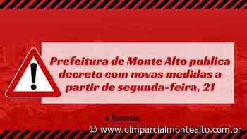Prefeitura de Monte Alto publica decreto com novas medidas a partir de segunda-feira, 21 – Jornal O Imparcial - O Imparcial – Monte Alto