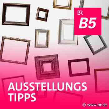 Die wirklich gute Idee des Kunstvereins Bad Aibling - Ausstellungstipps - BR24
