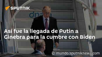 Así fue la llegada de Putin a Ginebra para la cumbre con Biden - Sputnik Mundo