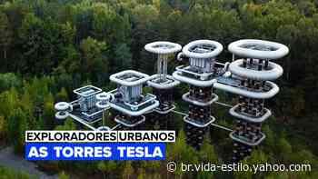 Exploradores Urbanos: As Torres Tesla da Rússia - Yahoo Mulher Brasil