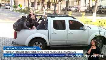 Operação policial prende mandantes dos ataques em Manaus | Repórter Brasil | TV Brasil | Notícias - TV Brasil