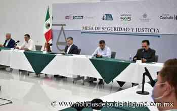 Renuevan la coordinación de la Mesa de Seguridad y Justicia de Torreón - Noticias del Sol de la Laguna