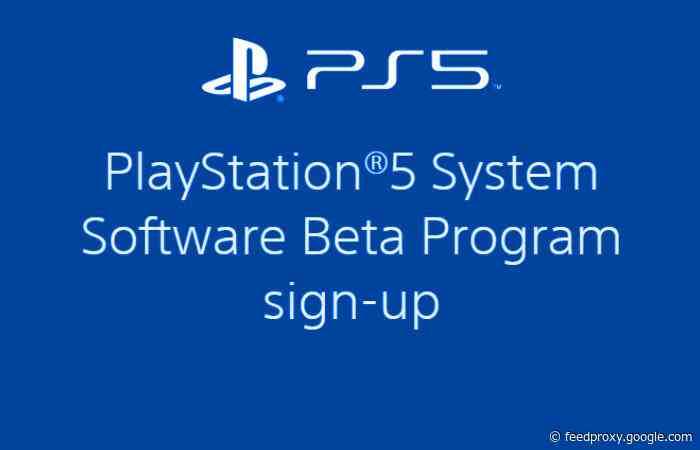 PlayStation 5 System Software Beta Program announced by Sony
