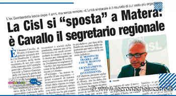 """LA CISL SI """"SPOSTA"""" A MATERA: È CAVALLO IL SEGRETARIO REGIONALE - Cronache TV"""