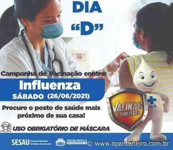 Em Aquidauana, mutirão de vacinação contra influenza acontece no dia 26 de junho - O Pantaneiro