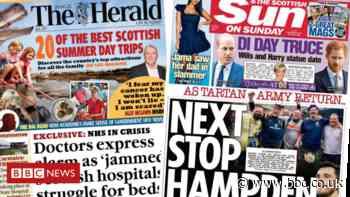 Scotland's papers: Hospitals 'bursting' claim and Tartan Army returns