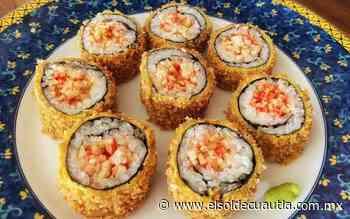 [Especial] Un sushi preparado muy a la mexicana - El Sol de Cuautla