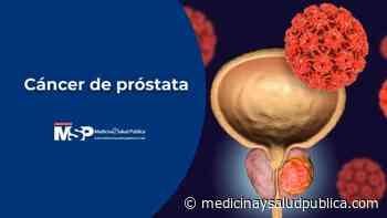 Cáncer de próstata - Dr. Gilberto Ruiz Deyá - Revista Medicina y Salud Pública