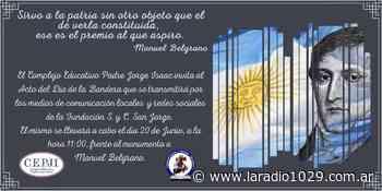 20 de Junio - Este domingo Acto en el Monumento a Manuel Belgrano - La Radio
