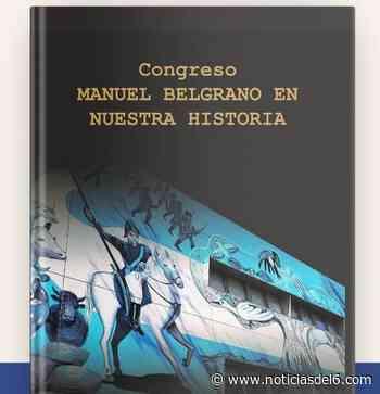 """El libro """"Congreso Manuel Belgrano en nuestra Historia"""" se puede adquirir en el Museo Cambas - Noticiasdel6.com"""