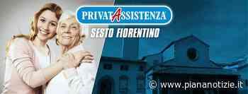 Privatassistenza Sesto Fiorentino cerca due operatrici: i requisiti, dove inviare il curriculum - piananotizie.it