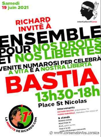 """Covid-19 : une journée """"pour célébrer la liberté"""" ce samedi à Bastia - Corse Net Infos"""
